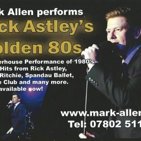 Mark Allen – Rick Astleys Golden 80s – Advert